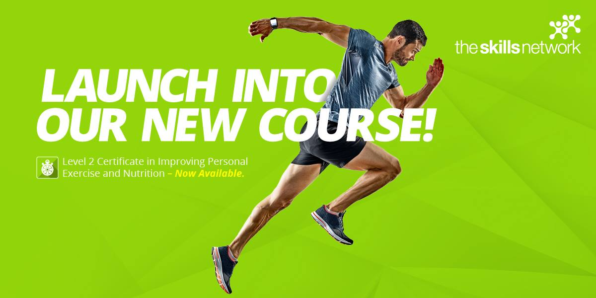Introducing the brand new Level 2 Certificate in Improving Personal Exercise, Health and Nutrition