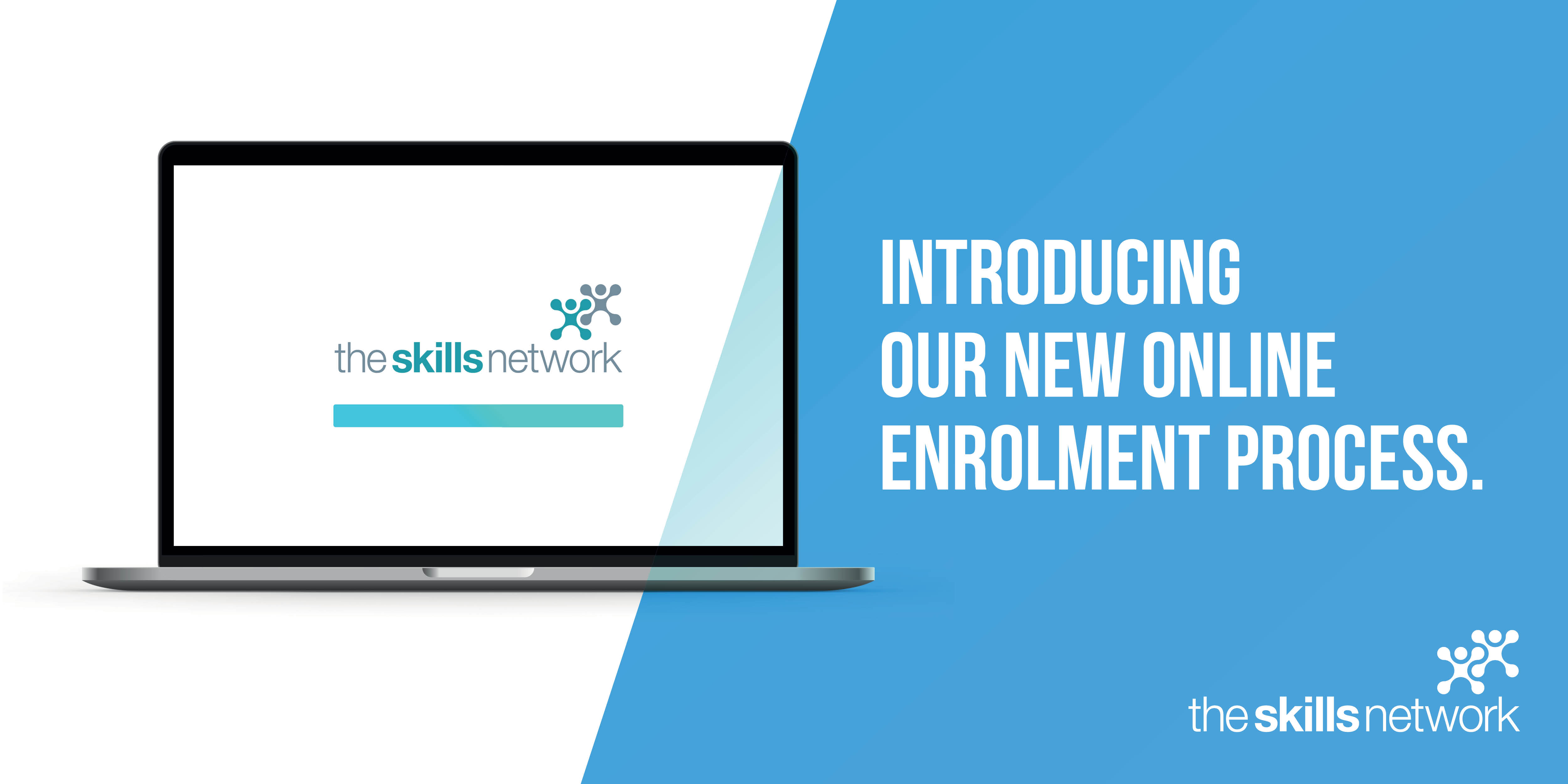 Continuing to put learners and partners first – The Skills Network introduces new online enrolment process