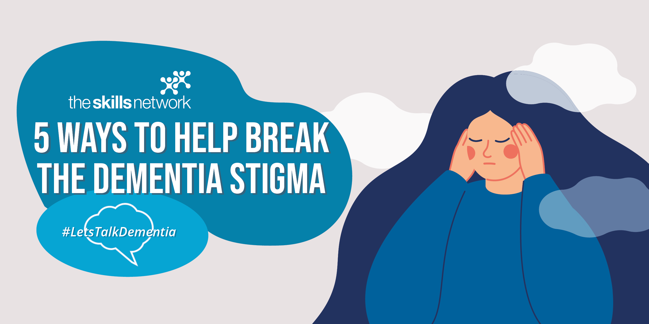 5 ways to help break the stigma around dementia